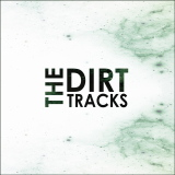The Dirt Tracks