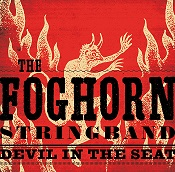 The Foghorn Stringband - 'Devil In The Seat' - Title