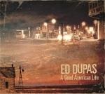 Ed Dupas - 'A Good American Life' - Title