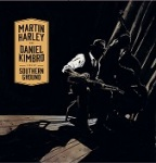 Martin Harley and Daniel Kimbro - 'Live at Southern Ground' - Title