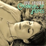 Jane Kramer - 'Carnival of Hopes' - cover (300dpi)