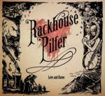 Rackhouse Pilfer - 'Love and Havoc' - cover (300dpi)