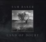 Sam Baker Land of Doubt Scroller