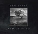 Sam Baker Land of Doubt Scroller